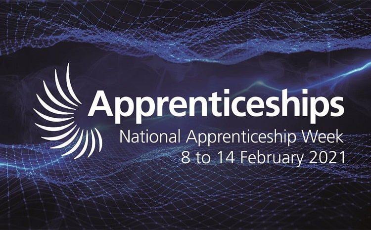 National Apprenticeship Week 08/02/21 – 14/02/21